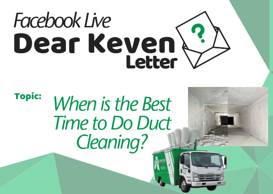 Dear Keven Letter When is the best time to do duct cleaning Keven lackey Tami Lackey