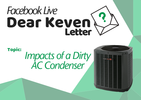 Dear Keven Letter Impacts of a Dirty AC Condenser Acclaimed Heating Cooling Furnace Cleaning Keven Lackey