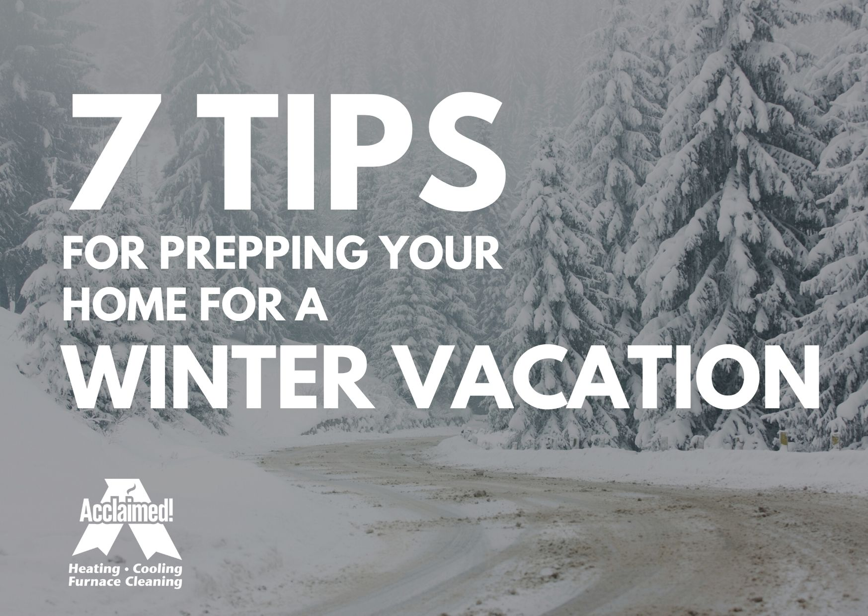 how to prep house for winter vacation